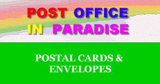 Postal Cards and Envelopes